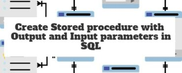 Create Stored procedure with Output and Input parameters in SQL