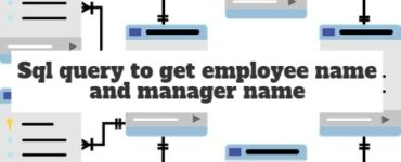 Sql query to get employee name and manager namE