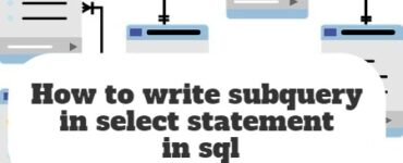 How to write subquery in select statement in sql