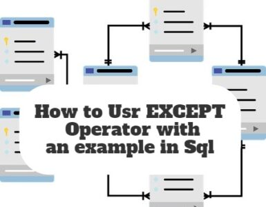 How to Usr EXCEPT Operator with an example in Sql